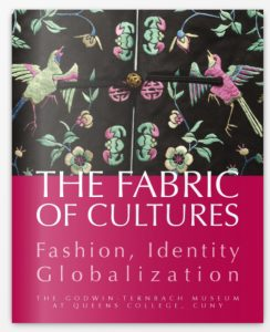 Fabric of Cultures: Fashion, Identity, Globalization